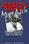 Making People's Music Moe Asch and Folkways Records