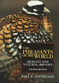 Pheasants of the World Biology and Natural History