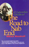 Road to Nab End A Lancashire Childhood