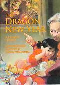 Dragon New Year A Chinese Legend