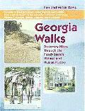 Georgia Walks Discovering Hikes Through the Peach State's Natural and Human History