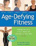 Age-defying Fitness Making the Most of Your Body for the Rest of Your Life