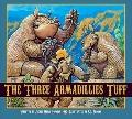 Three Armadillies Tuff