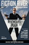Fiction River: Recycled Pulp (Fiction River: An Original Anthology Magazine) (Volume 15)