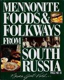 Mennonite Foods and Folkways from South Russia