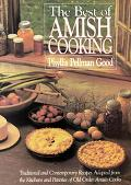 The Best of Amish Cooking: Traditional and Contemporary Recipes Adapted from the Kitchens an...