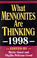 What Mennonites Are Thinking, 1998