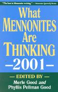What Mennonites Are Thinking 2001