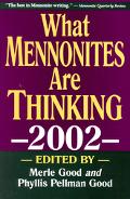 What Mennonites Are Thinking 2002