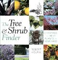 Tree & Shrub Finder Choosing the Best Plants for Your Yard