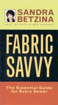 Fabric Savvy The Essential Guide for Every Sewer