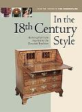 In the 18th Century Style Building Furniture Inspired by the Classical Tradition