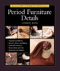 Taunton's Complete Illustrated Guide to Period Furniture Details