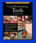 Taunton's Complete Illustrated Guide to Using Woodworking Tools
