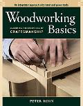 Woodworking Basics Mastering the Essentials of Craftsmanship