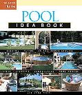 Taunton's Pool Idea Book