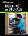 Built-Ins and Storage (For Pros By Pros)