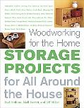 Woodworking For The Home Storage Projects, for All Around the House