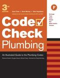 Code Check Plumbing An Illustrated Guide to the Plumbing Codes
