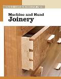 Machine and Hand Joinery