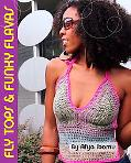 Get Your Crochet On! Fly Tops and Funky Flavas