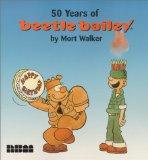 Beetle Bailey: 50 Years