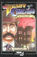 Beast of Chicago An Account of the Life and Crimes of Herman W. Mudgett, Known to the World ...