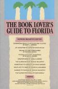 Book Lover's Guide to Florida Authors, Books and Literary Sites