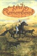 Land Remembered A Novel