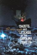 Ghosts & Legends of The Carolina Coasts