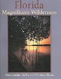 Florida Magnificent Wilderness State Lands, Parks, And Natural Areas