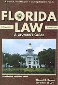 Florida Law A Layman's Guide