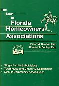 Law of Florida Homeowners Associations: Single Family Subdivisions, Townhouse and Cluster De...