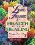 Loving Thoughts for Health and Healing - Louise L. Hay - Paperback