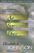 As Someone Dies: A Handbook for the Living - Elizabeth A. Johnson - Paperback - REV