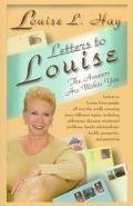 Letters to Louise The Answers Are Within You