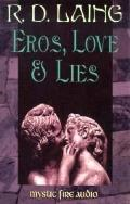 Eros, Love & Lies