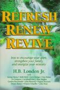 Refresh - Renew - Revive - H. B. London - Hardcover