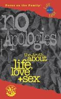 No Apologies The Truth About Life, Love & Sex