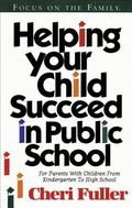 Helping Your Child Succeed in Public School (Revision)