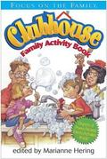 Focus on the Family Clubhouse Family Activity Book