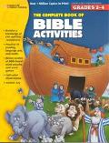 Complete Book of Bible Activities Grades 2-4