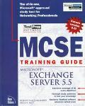 MCSE Training Guide: Microsoft Exchange Server 5.5