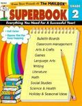 Mailbox Superbook, Grade 2 Your Complete Resource for an Entire Year of Second-Grade Success