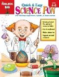 Quick And Easy Science Fun Grades 4-6