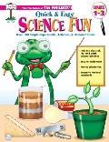 Quick And Easy Science Fun Grades 1-3