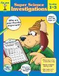 Super Science Investigations Grades 1-3