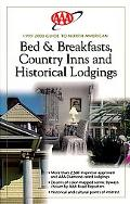 AAA Guide to North American Bed & Breakfasts, Country Inns & Historical Lodgings