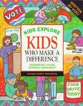 Kids Explore Kids Who Make a Difference