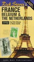 Rick Steves' France, Belgium and the Netherlands, 1998 - Rick Steves - Paperback - REVISED